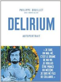Delirium, Philippe Druillet