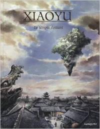 Le temple flottant, de Xiaoyu
