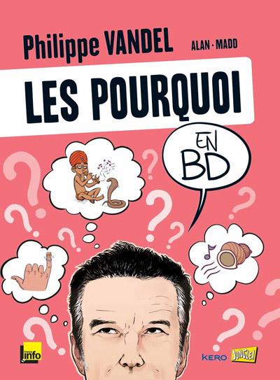 Les pourquoi en BD, de Philippe Vandel