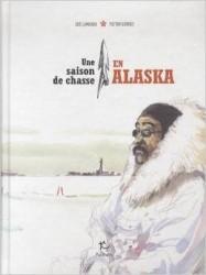 zoe lamazou, victor gurrey - une saison de chasse en alaska