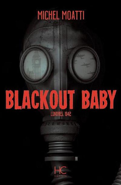 Blackout Baby, de Michel Moatti