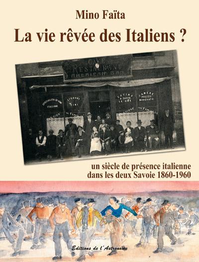 La vie rêvée des Italiens ?