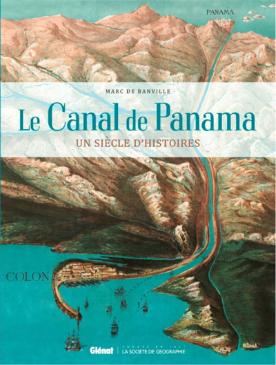 Panama : Un siècle d'histoire