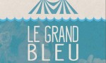 Affiche Le Grand Bleu à la Motte-Servolex