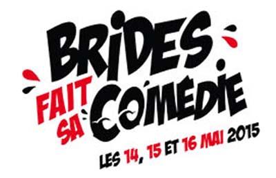 Brides fait sa comédie 2015