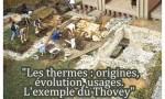 Affiche Les thermes : origines, évolution, usages. L'exemple du Thovey