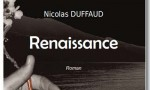 Renaissance, de Nicolas Duffaud