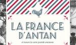 La France d'antan à travers la carte postale ancienne