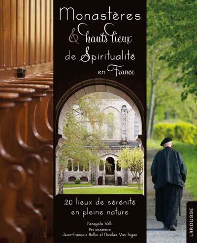 Monastères & hauts lieux de spiritualité en France