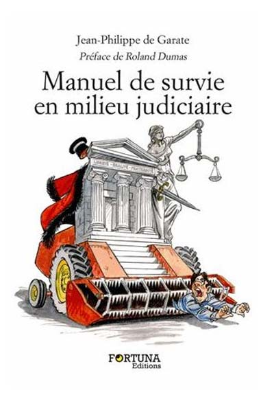 Manuel de survie en milieu judiciaire