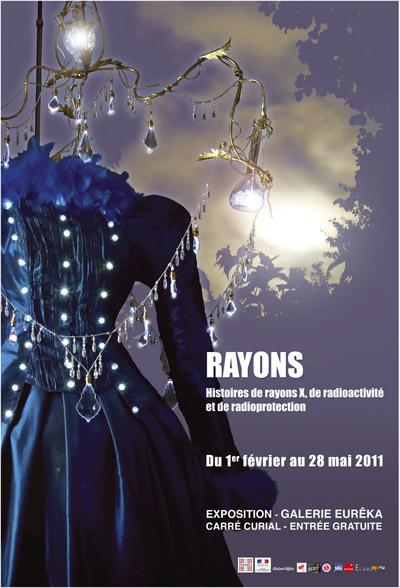 Rayons, Histoires de rayons X, de radioactivité et de radioprotection