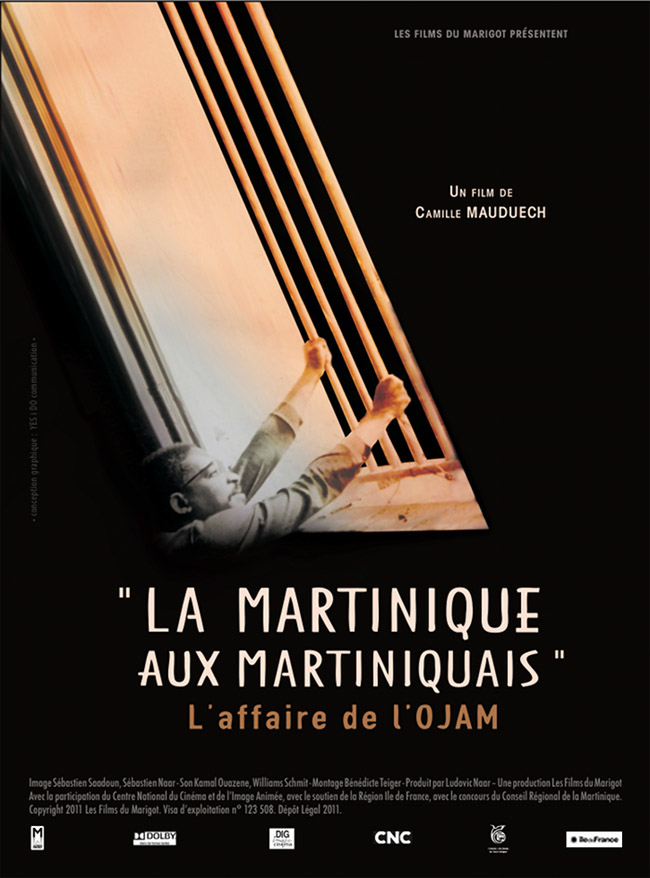 La Martinique aux martiniquais - L'Affaire de l'Ojam 650x878