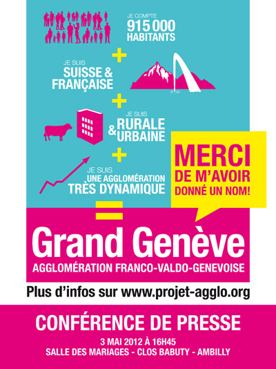 Le Grand Gen�ve pour l�Agglom�ration Franco-Valdo-Genevoise