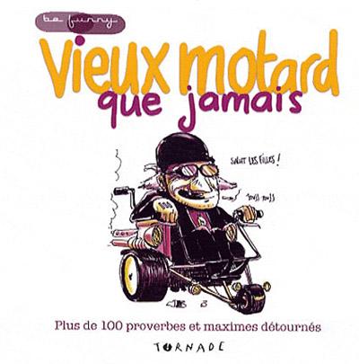 Anniversaire 60 ans motard gosupsneek - Dessin humour moto ...