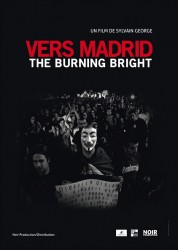 Vers Madrid-The burning bright (Un film d'in-actualités)