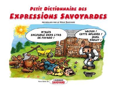 Le Petit Dictionnaire des Expressions Savoyardes illustrées