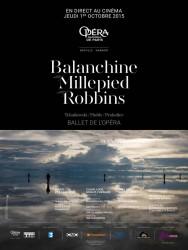 Jérôme Robbins / Benjamin Millepied / George Balanchine (UGC Viva l'opéra- FRA Cinéma)
