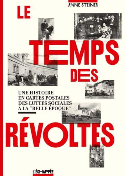 Le temps des révoltes