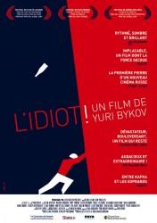 L'Idiot !