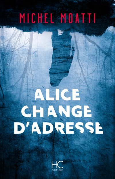 Alice change d'adresse