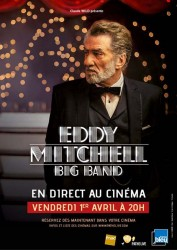 EDDY MITCHELL – BIG BAND EN DIRECT AU CINÉMA