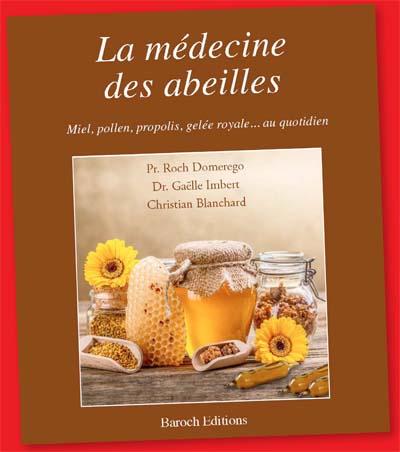 La médecine des abeilles